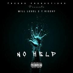 No Help ft @Will Level x @Y Ricchy (prod by Freddo Beatz)