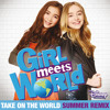 """Take On the World (From """"Girl Meets World""""/Summer Remix/Music from the TV Series)"""