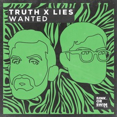 Truth X Lies - Wanted [OUT NOW]