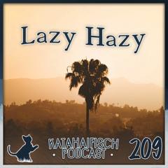 KataHaifisch Podcast 209 - Lazy Hazy