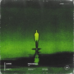 AXXE - Insomnia (Original Mix)Free Download