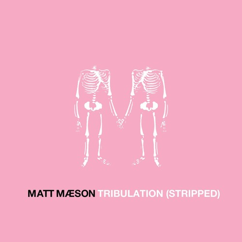 Tribulation (Stripped)