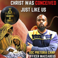 #SOC   Christ Was Conceived Just Like Us