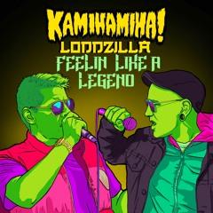 Feelin Like A Legend (feat. Loddzilla)