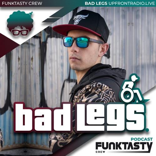 FunkTasty Crew #138 · Bad Legs - UpfrontRadio - Guest Mix