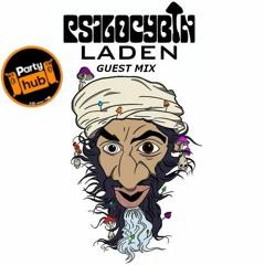 PSILOCYBIN LADEN - Party Hub guest mix