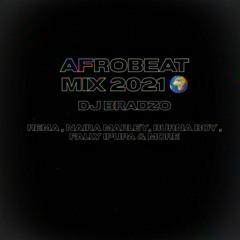 DJ BRADZO - Afrobeat Mix 2021 🌍 (Rema , Naira Marley , Fally Ipupa , Midas the Jagaban & More)