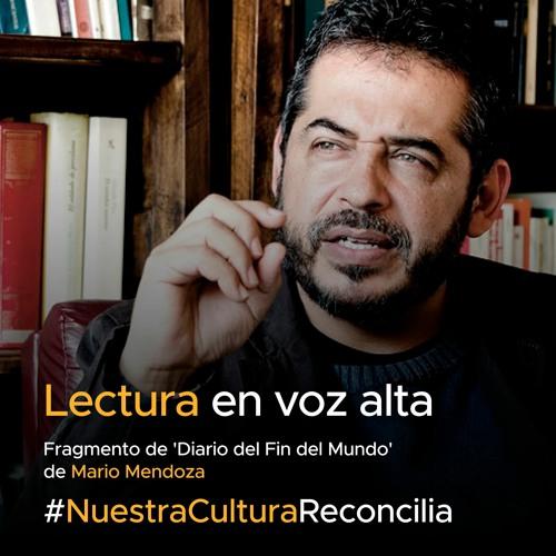 'Lectura en voz alta' - Mario Montenegro lee a Mario Mendoza