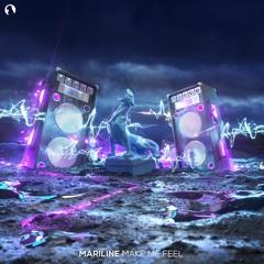 Mariline - Make Me Feel