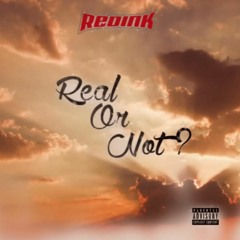 Real Or Not