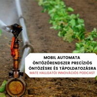 Mobil automata öntőzőrendszer precíziós öntözésre és tápoldatozásra