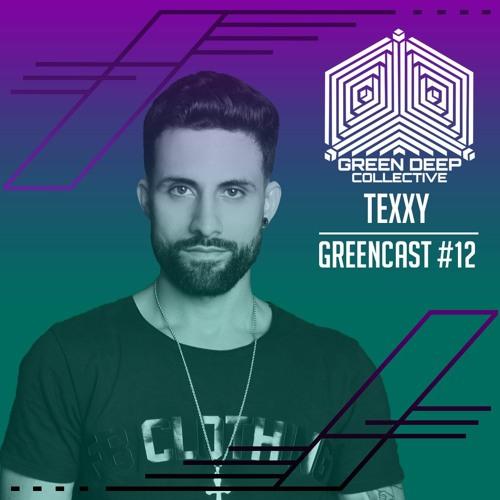 Texxy @ GreenCast #12