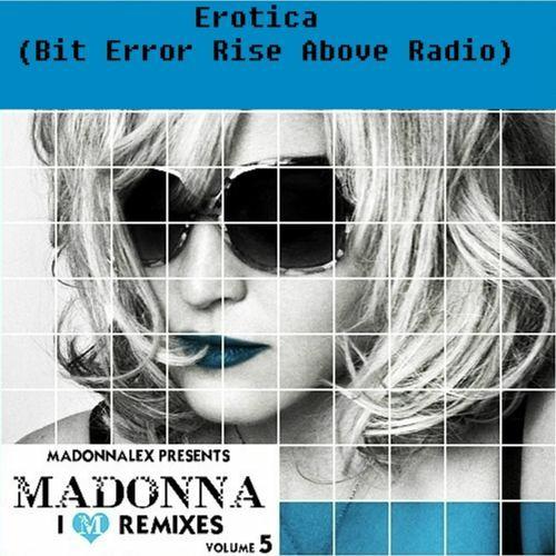 Erotica (Bit Error Rise Above Radio) - I'M REMIXES (Vol. 5)