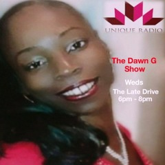 The Dawn G Show Old & New Skool RnB Vibes Wed 15th Sept 2021