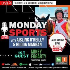 Monday Sports Live On Sportstalk.ie - Episode 1
