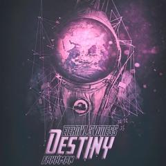 DESTINY x frxxman