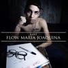 Flow Maria Joaquina