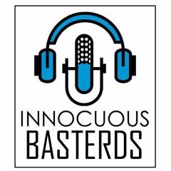 Innocuous Basterds - Episode 203