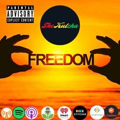 Episode 106 - Freedom