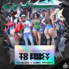 Los yai peluches - To Friky (Audio oficial) Stiven Rap ❌ Albert Anthony