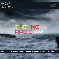 INOVA  - The Vibe ( Copyright Free )