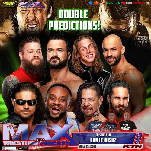 #331: SLAMMIVERSARY and MONEY IN THE BANK predictions - Fyter Fest night 1 - KING OF THE MIC match 3