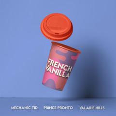 French Vanilla Remix(feat. Mechanic TID, Valerie Hills)
