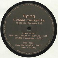 KW038 - Dying - Ciudad Incógnita E.P.