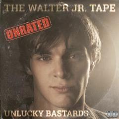 The Walter Jr. Tape (UNRATED (Full Album Stream)