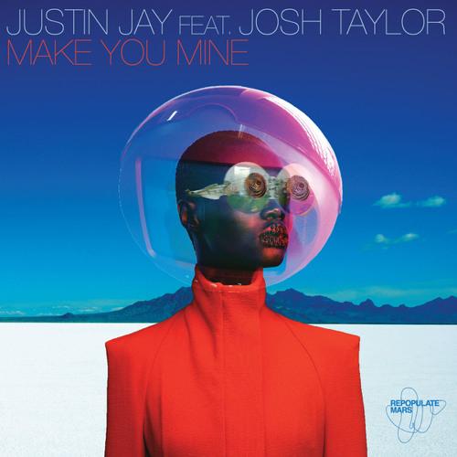 Make You Mine (Original Mix) [feat. Josh Taylor]