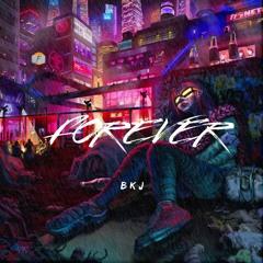 Forever - Original mix - B K J