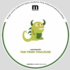Fab From Toulouse - Riba Bass Di Mi (MATERIALISM201)