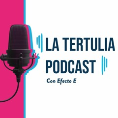 Podcast Tertulia