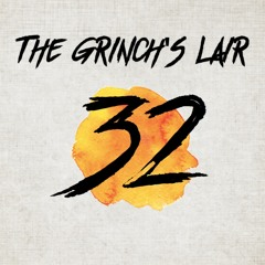 The Grinch's Lair 32 | Jordan Moore