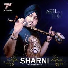 Akh Mere Teh - Sharni (Time Productions)