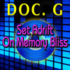 Set Adrift on Memory Bliss