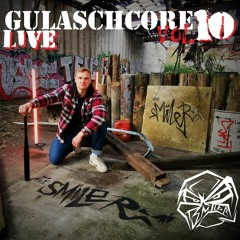 Gulaschcore Vol. 10   The Smiler [LIVE] - THE UNDERGROUND