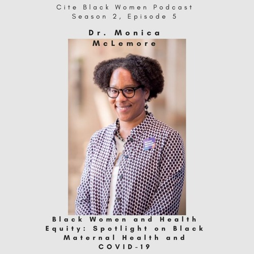S2E5: Black Women and Health Equity: Spotlight on Black Maternal Health and COVID-19