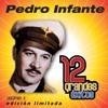 Pedro Infante - El Mil Amores