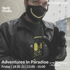 Adventures In Paradise with Manuel Darquart & Romain FX