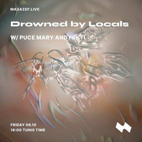 Radio Ma3azef | Drowned By Locals w/ FRKTL