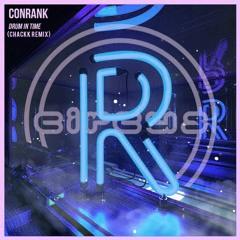 CONRANK - DRUM IN TIME (CHACKK REMIX)