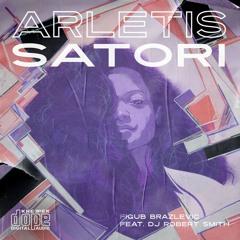 Arletis & Figub Brazlevic - Satori Ft. DJ Robert Smith