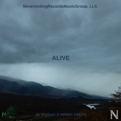 Mr Python X NRMG OMAR - Alive Official Audio (Prod.Tsurreal)