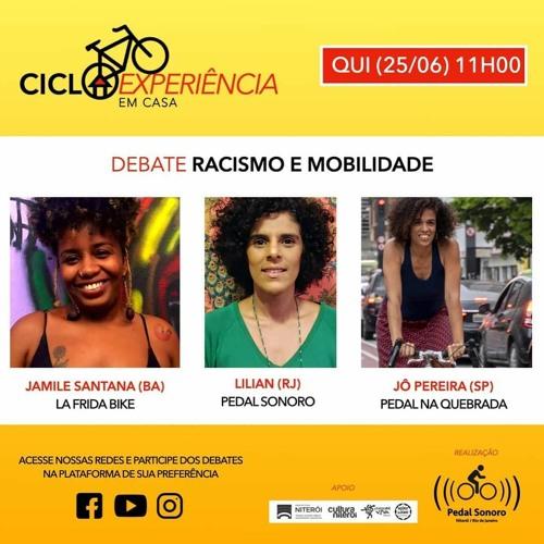 CICLOEXPERIÊNCIA 2020 - EM CASA - RACISMO E MOBILIDADE