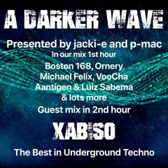 #331 A Darker Wave 19-06-2021 with guest mix 2nd hr by Xabiso