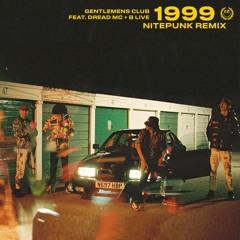Gentlemens Club - 1999 (Nitepunk Remix)