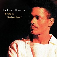 Trapped (Soulboss Remix) - Colonel Abrams