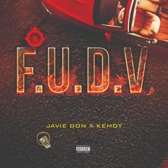 Javie Don X Kemoy - F.U.D.V
