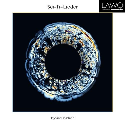 Øyvind Mæland: Sci-fi-Lieder